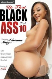 Up That Black Ass # 10