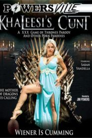 Khaleesi's Cunt: A XXX Game of Thrones Parody