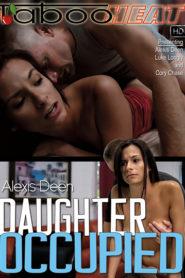 Alexis Deen in Daughter Occupied