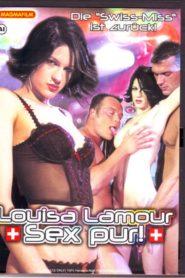Louisa Lamour – Sex Pur