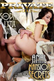 Private Gold 177: Anal Mansion Secrets