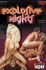 Explosive Nights