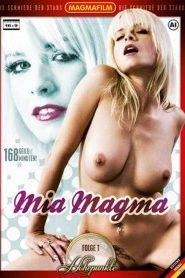 Mia Magma – Höhepunkte Folge 1