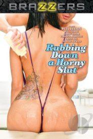 Rubbing Down A Horny Slut