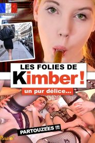 Les folies de Kimber !