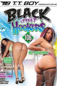 Black Street Hookers # 106