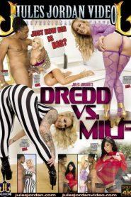 Dredd VS MILF