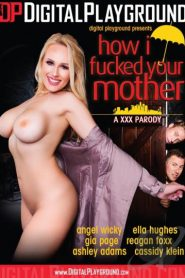 How I Fucked Your Mother XXX Parody