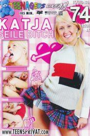 Teenagers Dream 74 : Katja Geile Bitch