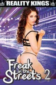 Freak In The Streets # 2