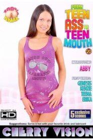 From Teen Ass to Teen Mouth 20
