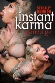 Sexually Broken Instant Karma