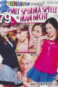 Teenagers Dream # 79: Mit Sperma spielt man nicht