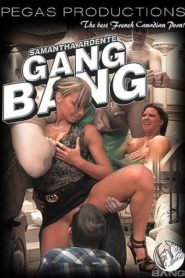 Samantha Ardente Gangbang