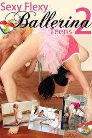 Sexy Flexy Ballerina Teens # 2