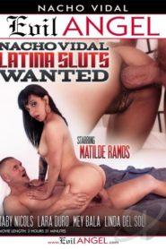 Nacho Vidal Latina Sluts Wanted