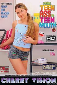 From Teen Ass to Teen Mouth 3