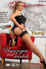 Tatjana Young – Unerzogen und sinnlich
