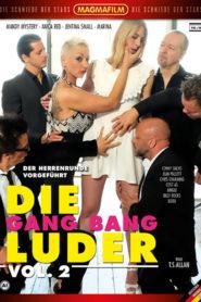 Die Gang Bang Luder Vol.2