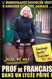Julie, 43 ans Prof de Francais dans un Lycee Prive