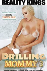 Drilling Mommy # 3