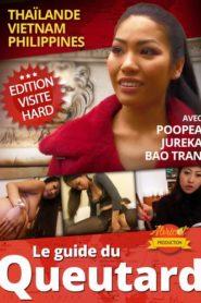 Le guide du queutard, Thailande, Vietnam, Philippines