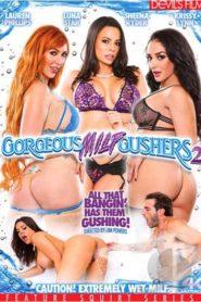 Gorgeous Milf Gushers # 2
