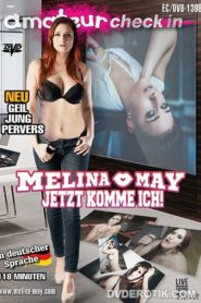 Melina May-Jetzt Komme Ich