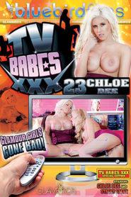 TV Babes Xxx 23: Chloe Dee