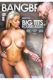 Big Tits Round Asses # 60