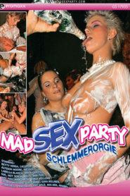 Mad Sex Party – Schlemmerorgie