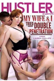 My Wife & I Tried Double Penetration
