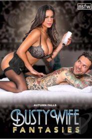 Busty Wife Fantasies