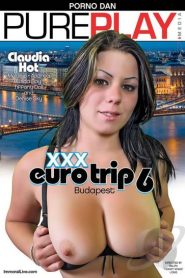 XXX Euro Trip # 6