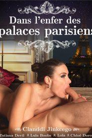 Dans L'enfer des Palaces Parisiens