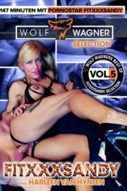 Wolf Wagner Selection 5 : Fitxxx Sandy