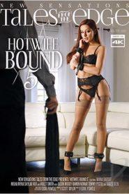 Hotwife Bound # 5