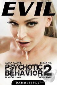 Psychotic Behavior # 2