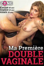 Ma premiere double vaginale