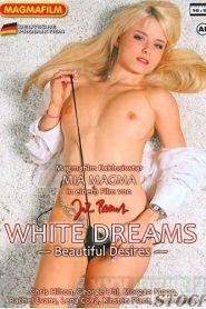 White Dreams: Beautiful Desires