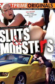 Sluts & Mobsters