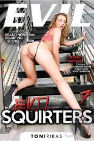 Evil Squirters # 7