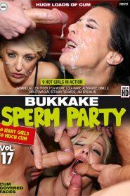 Bukkake Sperm Party Vol. 17